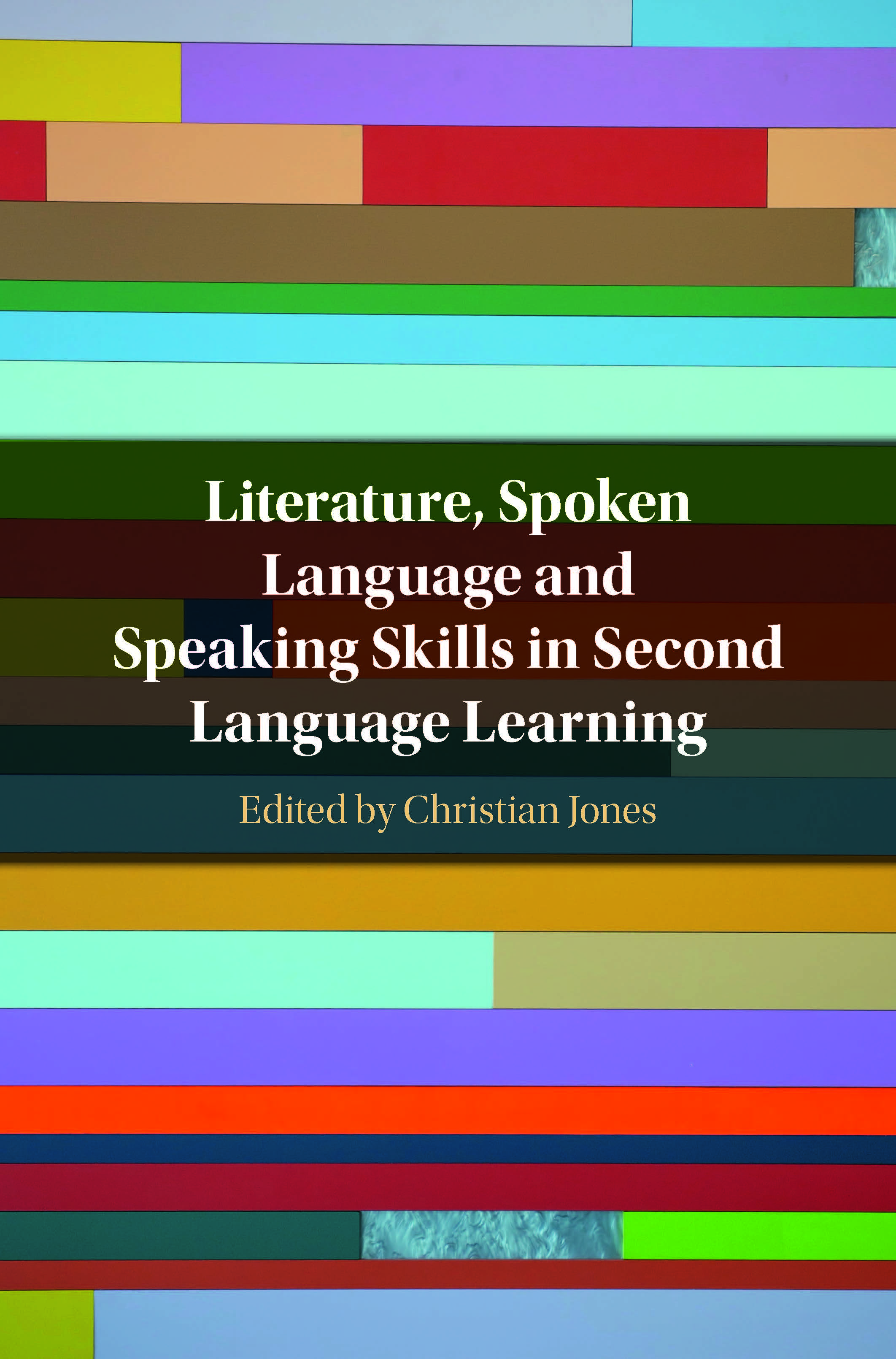 Literature, Spoken Language and Speaking Skills in Second Language Learning_Cover